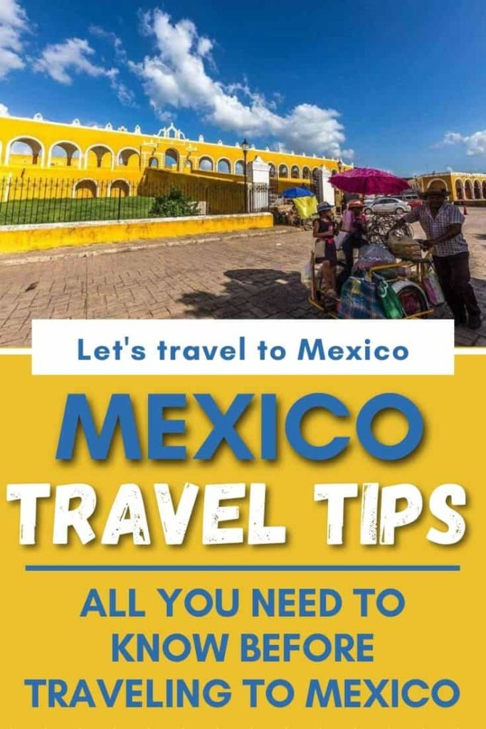 MEXICO ESSENTIAL TRAVEL TIPS