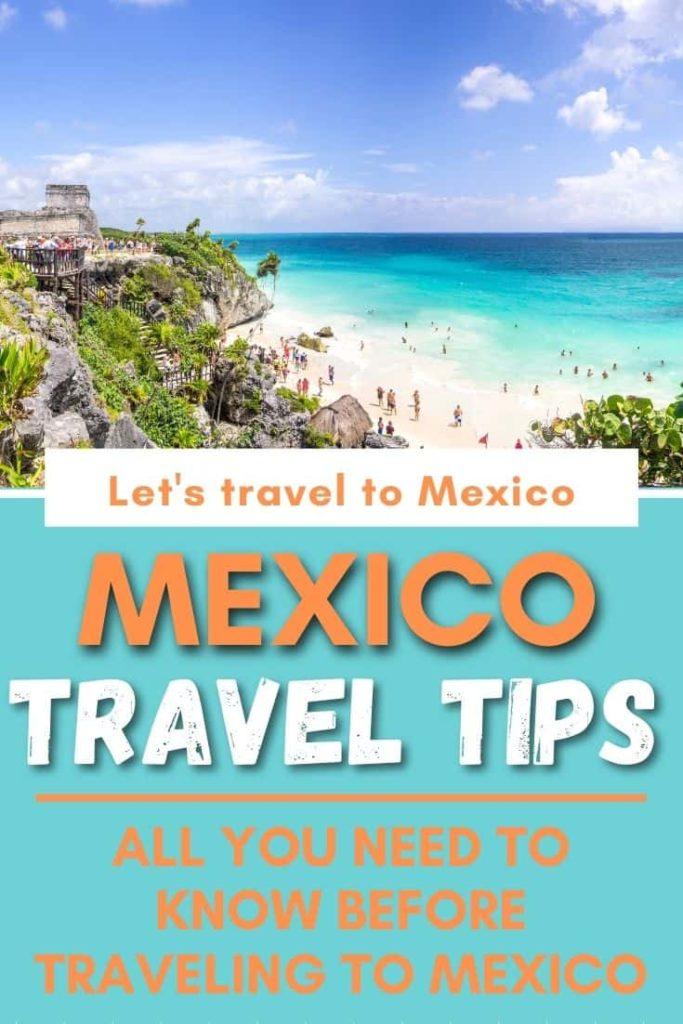 MEXICO TRAVEL TIPS 1