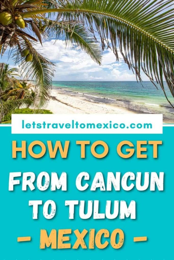 from cancun to tulum