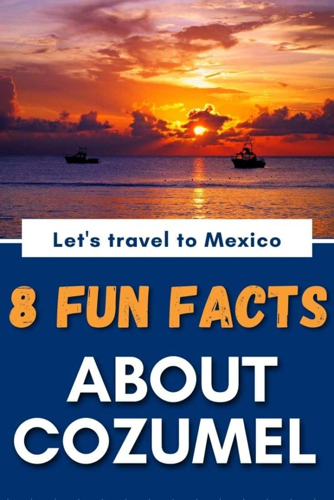 fun facts about cozumel mexico 1