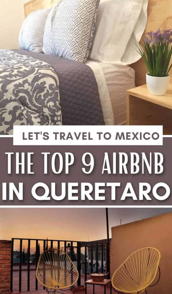 BEST AIRBNB IN QUERETARO