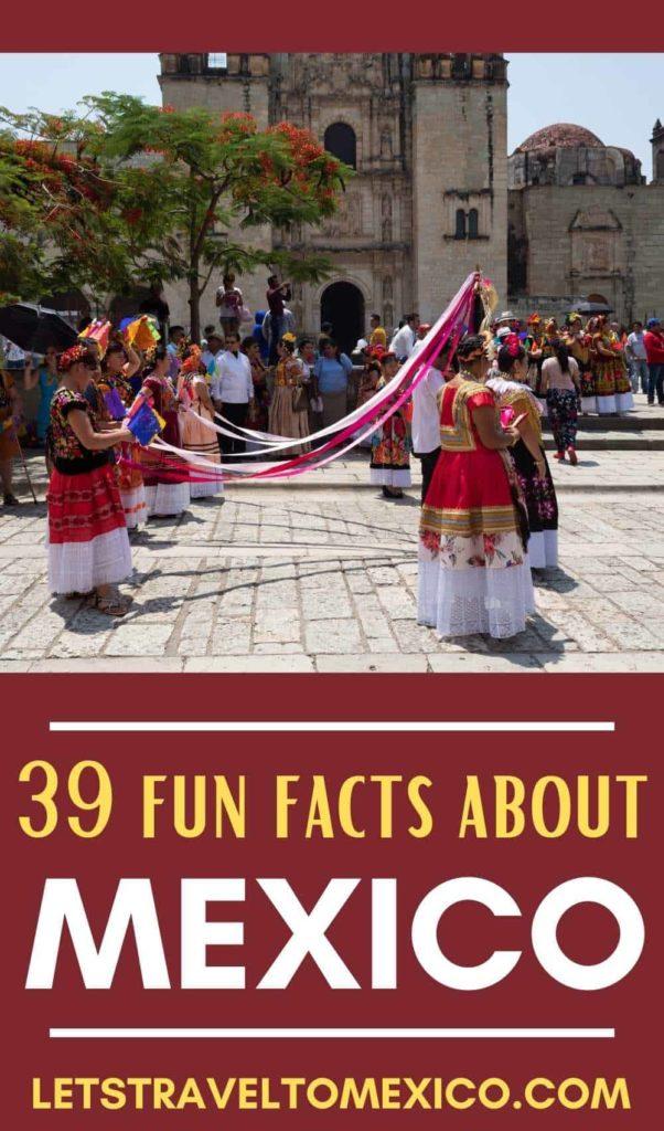 MEX FUN FACTS
