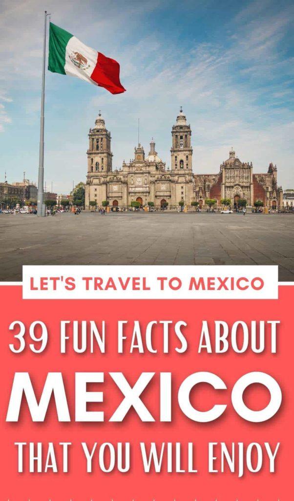 MEXICO FUN FACTS