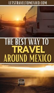 TRAVEL AROUND IN MEXICO