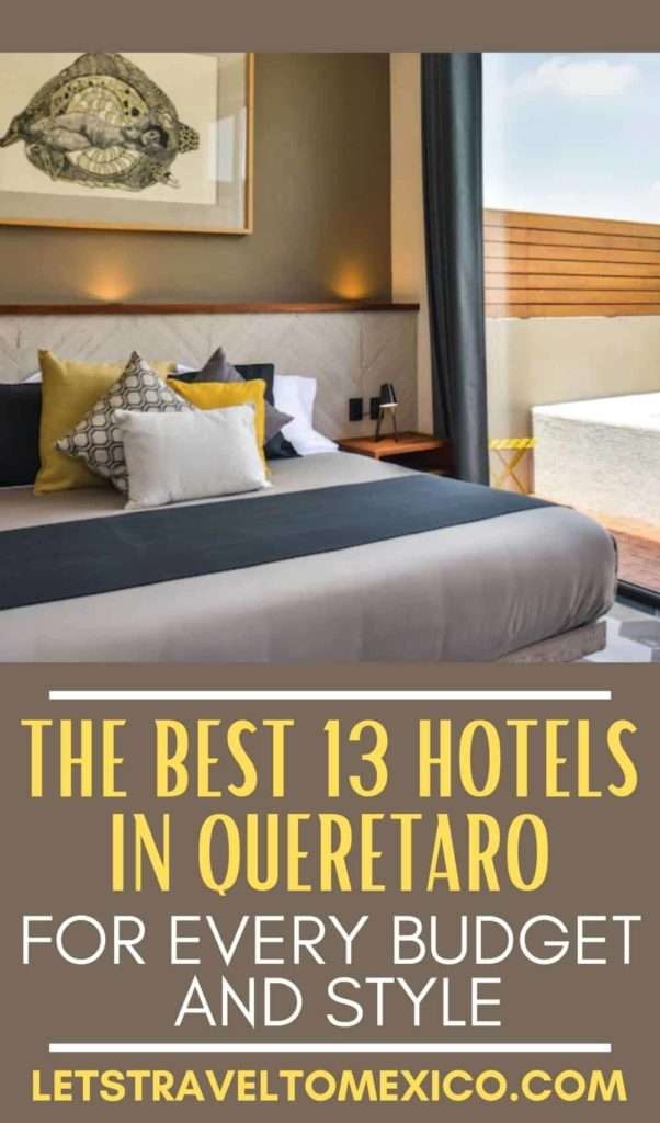 WHERE TO STAY IN QUERETARO
