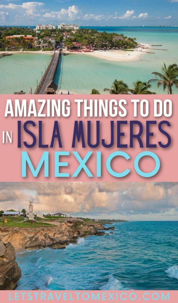 ISLA MUJERES mx THINGS to DO