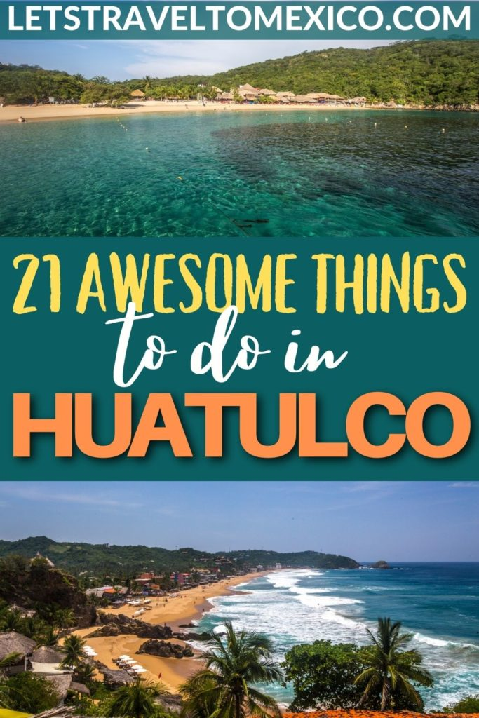 things to do IN huatulco