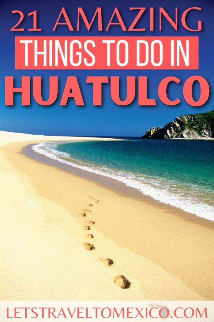 things to do huatulco