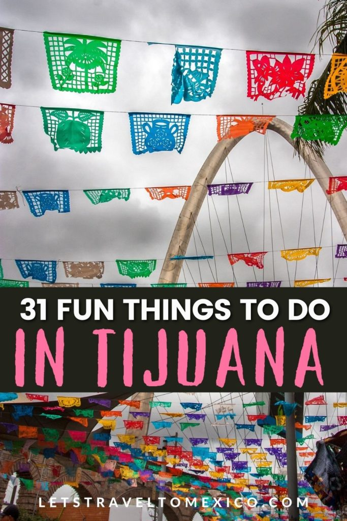 tijuana things to do