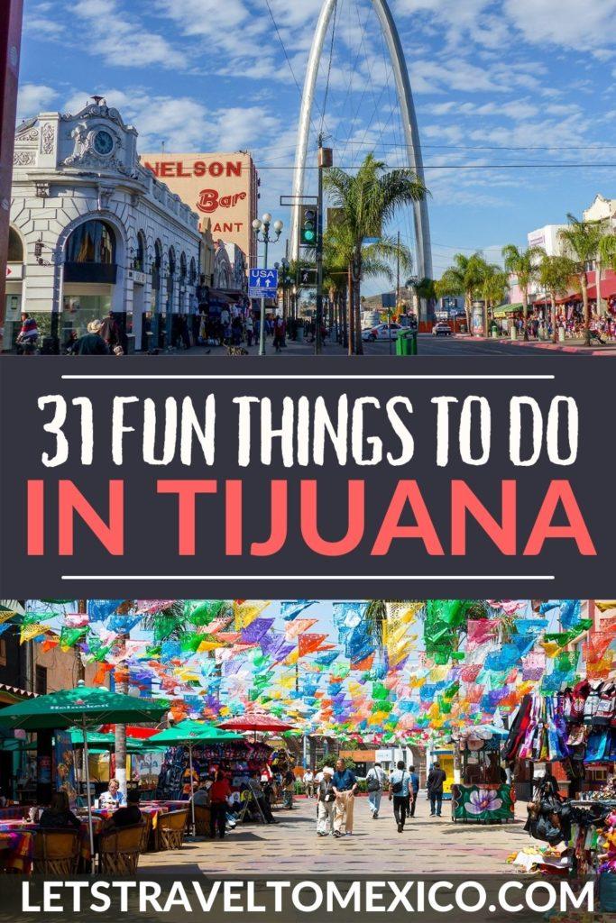 tijuana things to do MEXICO 1