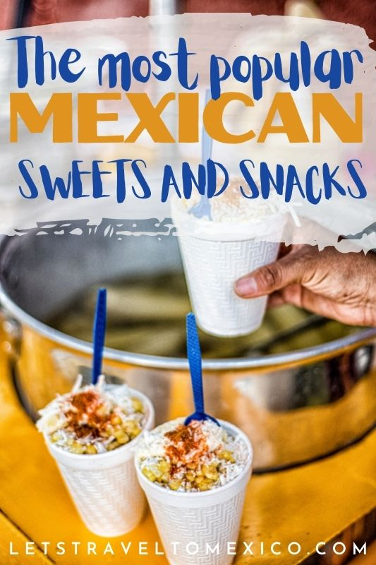 POPULAR MEXICAN SWEETS