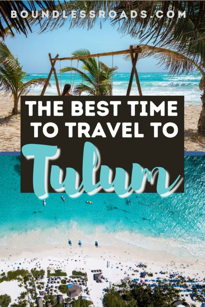 Best time to travel to Tulum