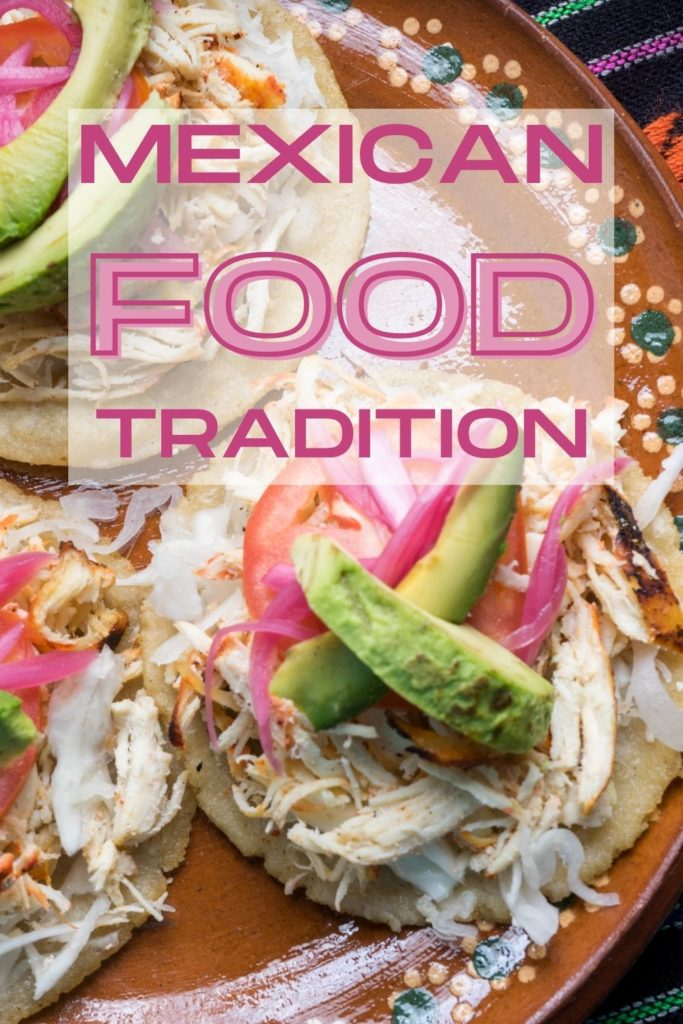 mexican food traditions