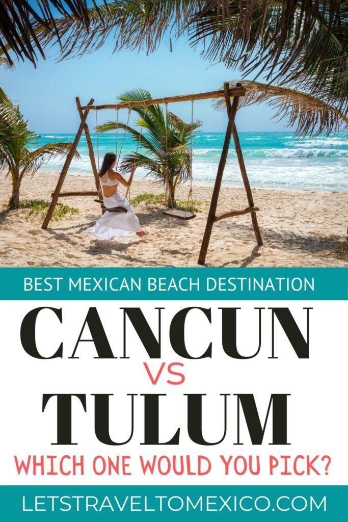 Cancun vs Tulum 1